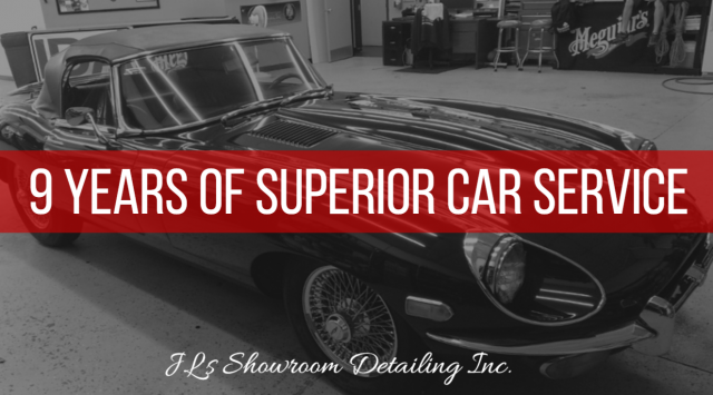 9 years of superior service at jl s showroom detailing On superior motor vehicle services inc